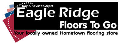 Ray & Kevin's Carpet Eagle Ridge Floors To Go.  Your locally owned Hometown flooring store.